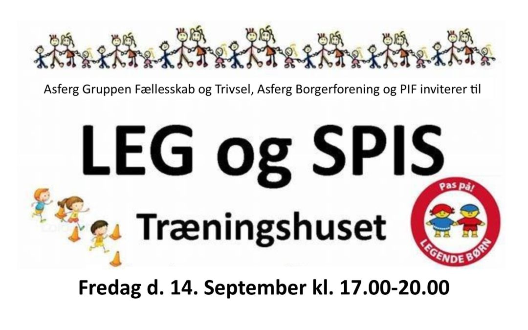LEG og SPIS i Asferg D.14 September