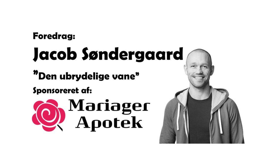 Foredrag: Jacob Søndergaard – Den ubrydelige vane